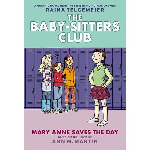 The Babysitter's Club: Mary Anne Saves the Day by