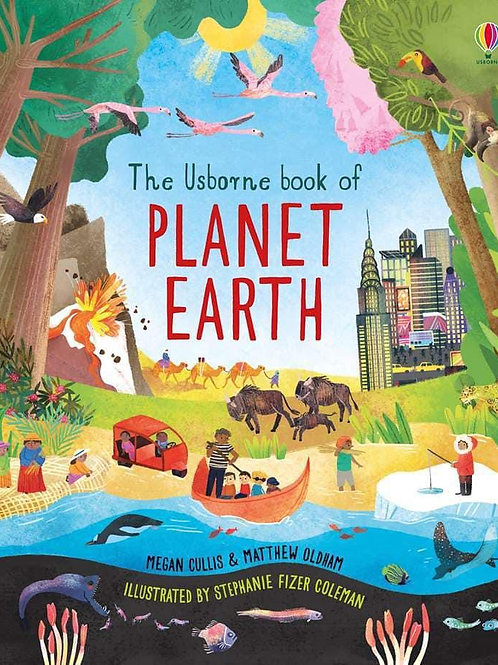 The Usborne Book of Planet Earth by Megan Cullis, Matthew Oldham et al
