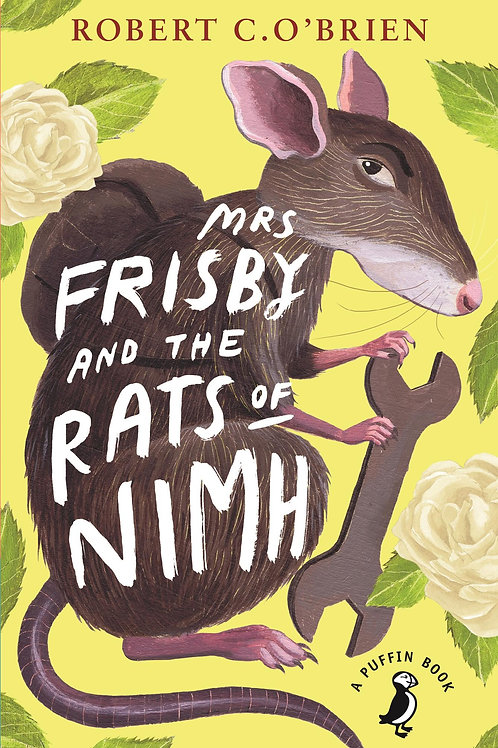 Mrs Frisby & the Rats of Nimh by Robert C O'Brien