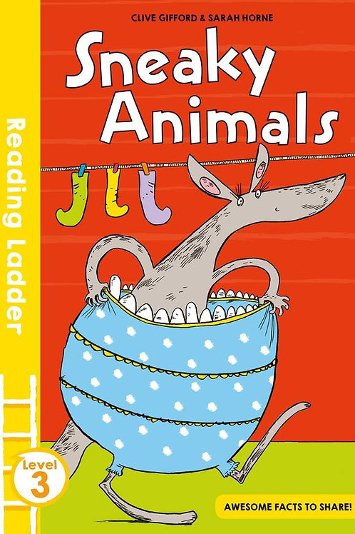 Reading Ladder: Sneaky Animals by Clive Gifford & Sarah Horne