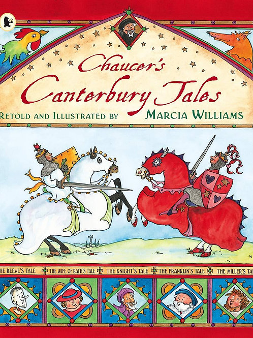 Chaucer's Canterbury Tales retold by Marcia Williams