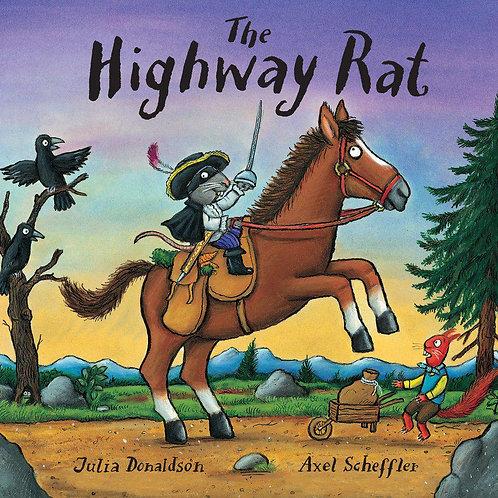 The Highway Rat by Julia Donaldson & Axel Scheffler
