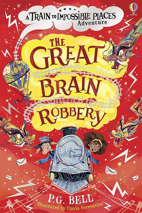 The Great Brain Robbery by PG Bell