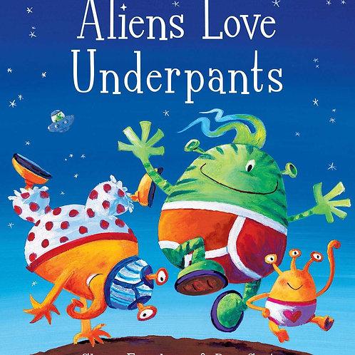Aliens Love Underpants by Claire Freedman & Ben Cort