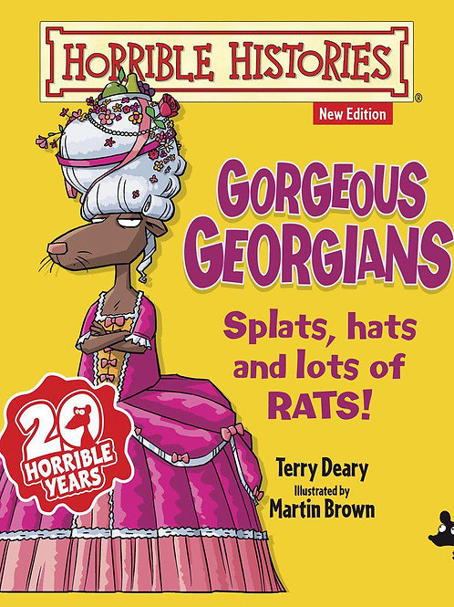 Horrible Histories: Gorgeous Georgians by Terry Deary & Martin Brown