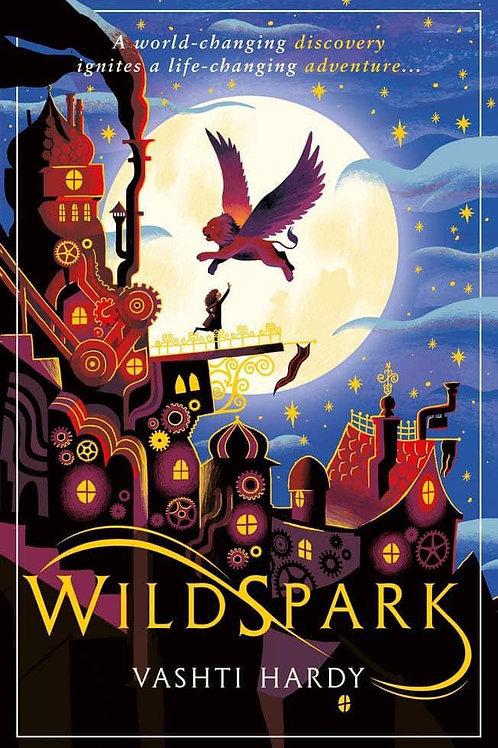 Wildspark by Vashti Hardy