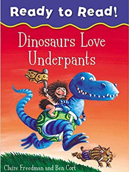 Dinosaurs Love Underpants by Claire Freedman & Ben Cort