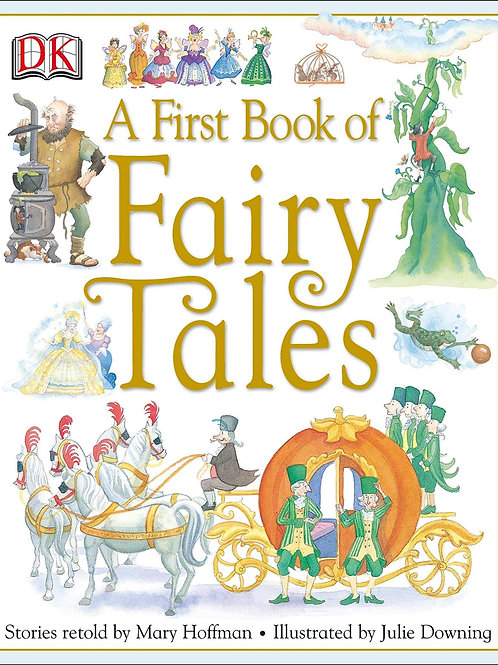 A First Book of Fairy Tales by Mary Hoffman and Julie Downing