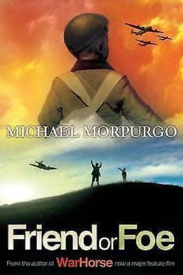 Friend or Foe by Michael Morpurgo