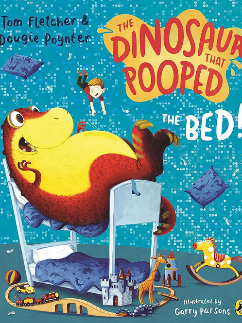 The Dinosaur That Pooped the Bed! by Tom Fletcher & Dougie Poynter