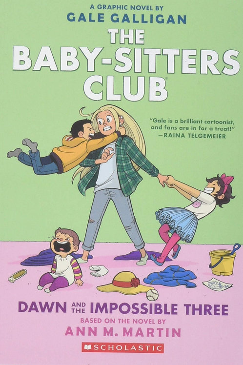The Babysitter's Club: Dawn and the Impossible Three by Ann M Martin