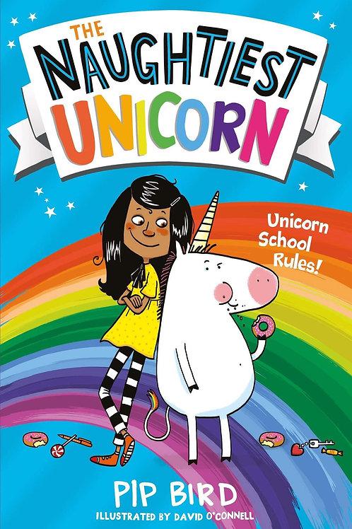 The Naughtiest Unicorn by Pip Bird & David O'Connell