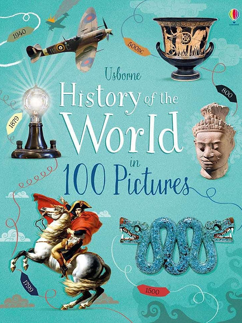 Usborne History of the World in 100 Pictures by Rob Lloyd-Jones