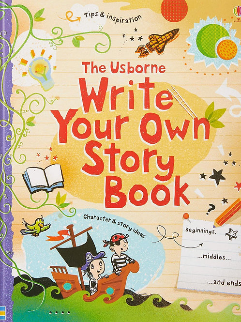 The Usborne Write Your Own Story Book by Louie Stowell & Jane Chisholm