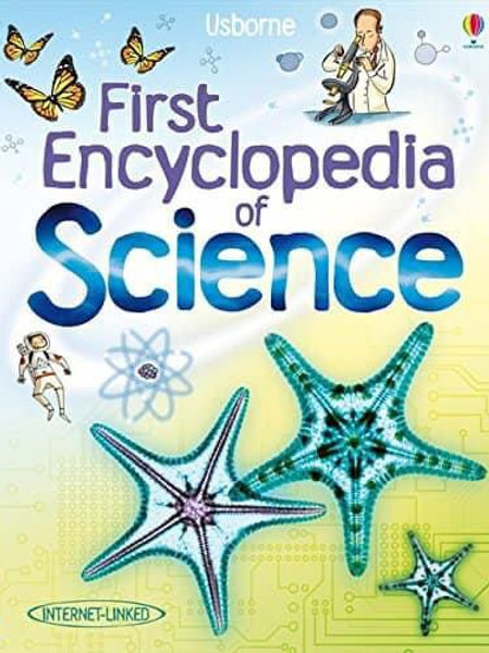 Usborne First Encyclopedia of Science by Rachel Firth