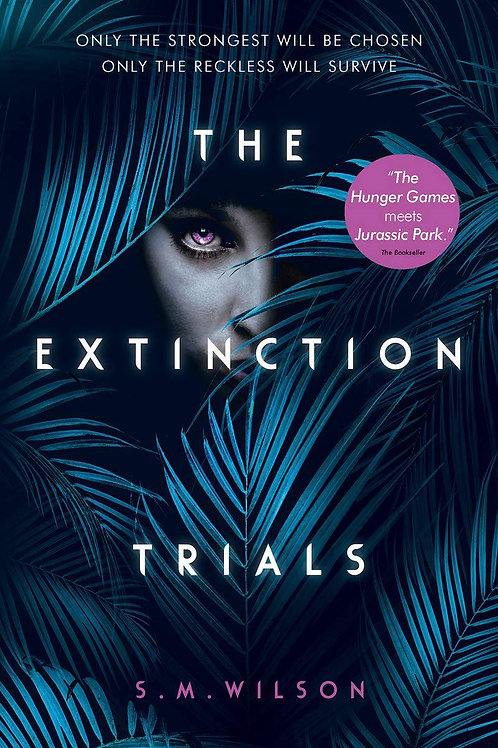 The Extinction Trials by SM Wilson