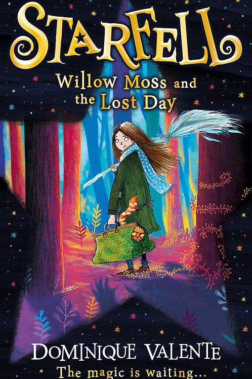 Star Fell: Willow Moss and the Lost Day by Dominque Valente