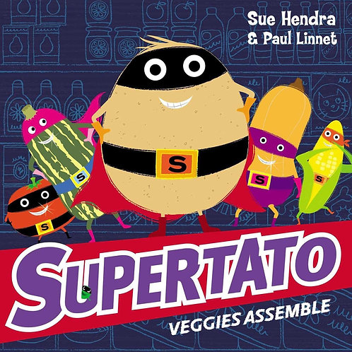 Supertato by Sue Hendra & Paul Linnet
