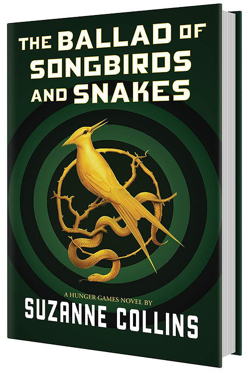 The Ballad of Songbirds & Snakes by Suzanne Collins