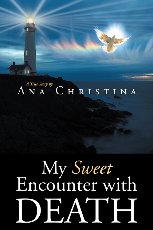 My Sweet Encounter with Death (Signed Copy by Ana Christina)