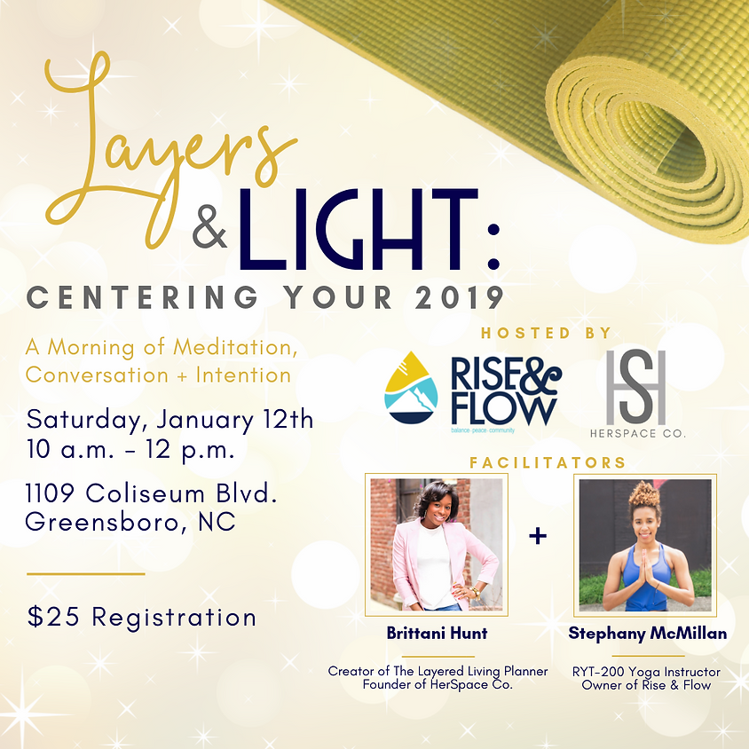 Layers + Light : Centering Your 2019
