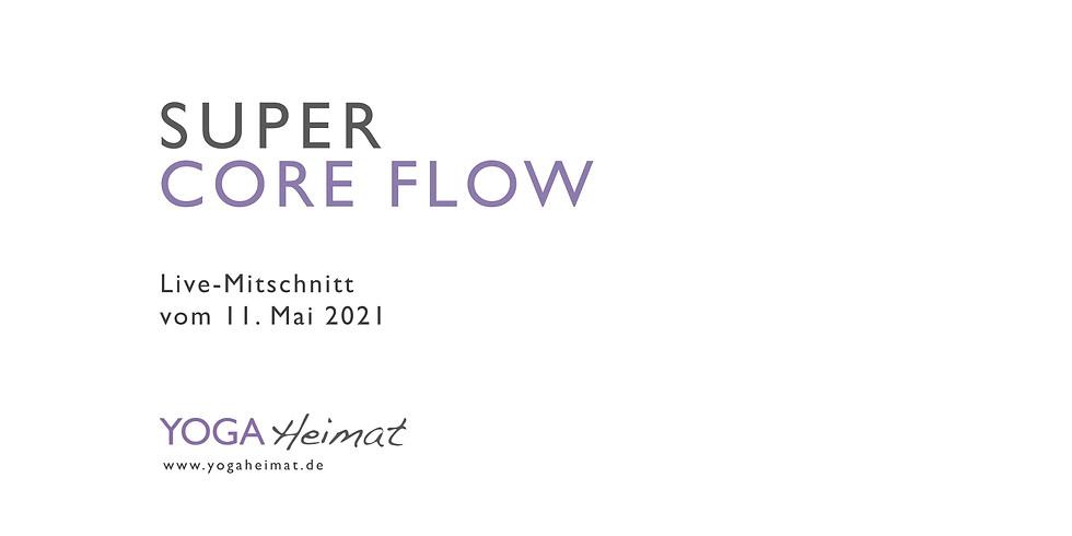 Super Core Flow