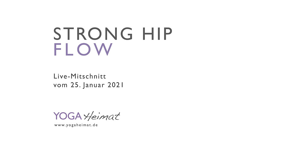 Strong Hip Flow