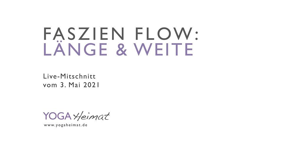 Faszien Flow: Länge & Weite
