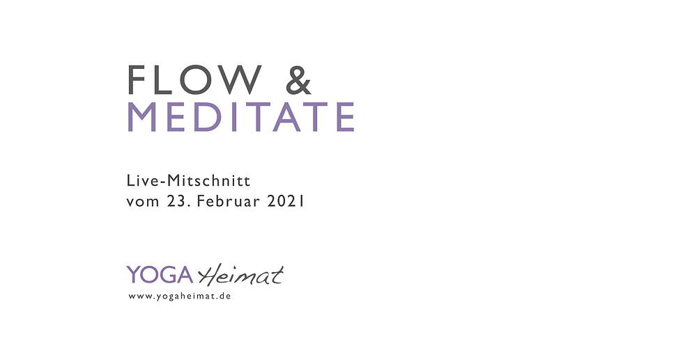 Flow & Meditate