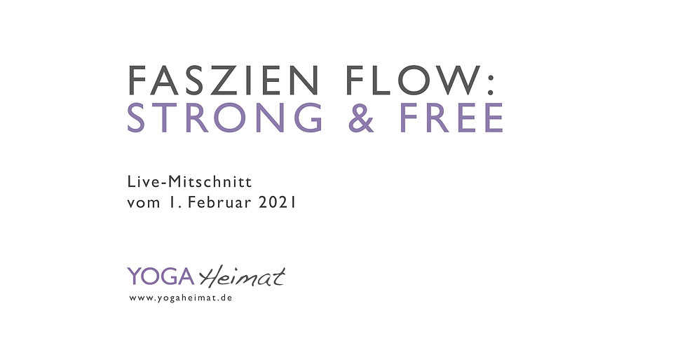 Faszien Flow: strong & free