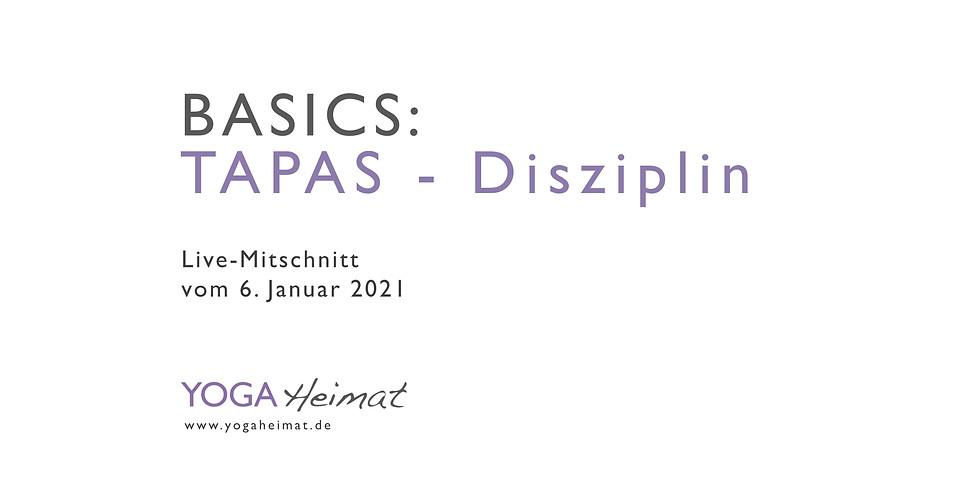 Basics: Tapas - Disziplin