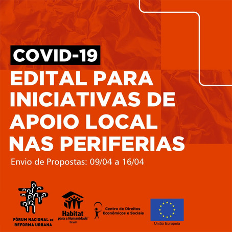 Fórum Nacional de Reforma Urbana lança edital para iniciativas de apoio local nas periferias