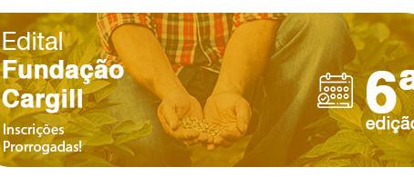 Edital Fundação Cargill | Inscrições prorrogadas até 11/05!