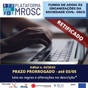 PRORROGADO: Edital 01/2020 – Fundo de Apoio às Organizações da Sociedade Civil/OSCs