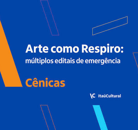 Covid-19 | Itaú Cultural lança edital de emergência para artistas
