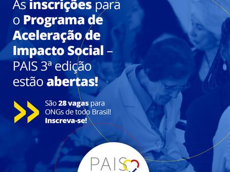 O Programa PAIS 3ªedição  está com inscrições abertas até o dia 25/05