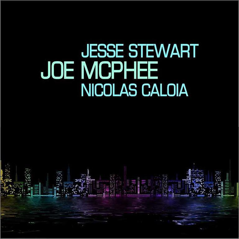 9:00 PM Jesse Stewart-Joe McPhee-Nicolas Caloia