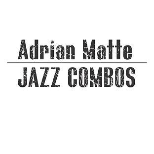 Adrian Matte Jazz Combo.jpg