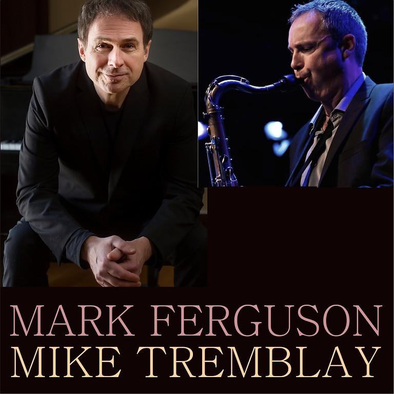Mike Tremblay and Mark Ferguson