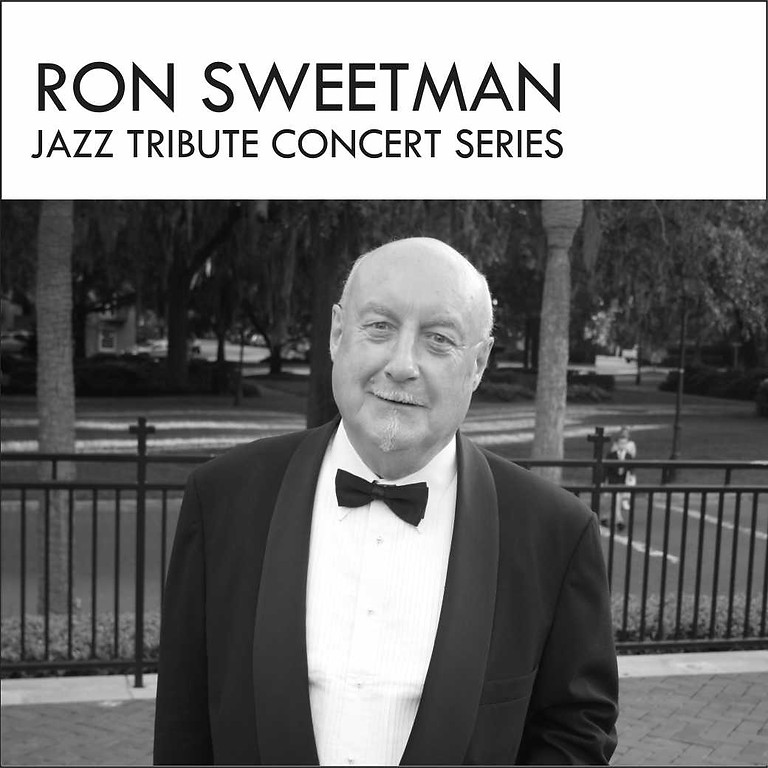 Ron Sweetman Concert Tribute Series- Sold Out