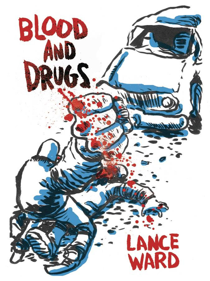 The cover of Blood and Drugs, a graphic novel, on which one man straddles another who is lying on the ground in front of a car. The man on top has his fist raised and his knuckles are covered in blood.