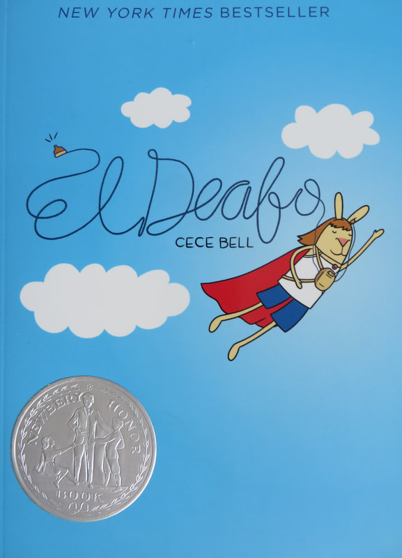 The cover of CeCe Bell's graphic novel El Deafo.
