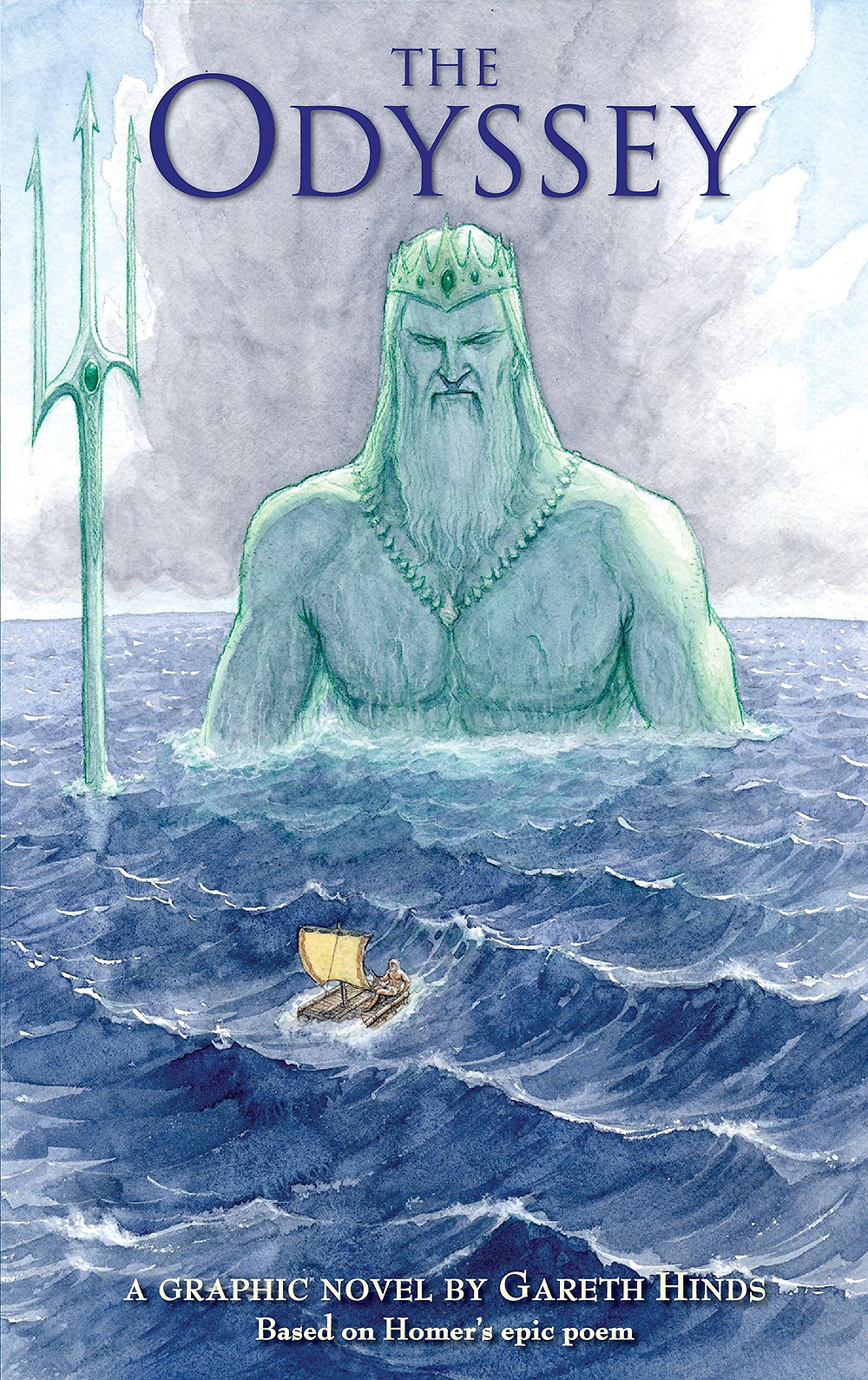 The cover of the graphic novel adaptation of The Odyssey featuring the wild ocean and a small raft floating on it. A large man rises out of the water. He wears a crown and holds a trident.