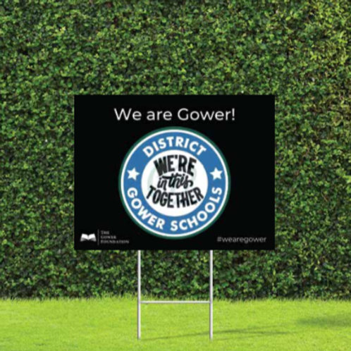 We are Gower Yard Sign