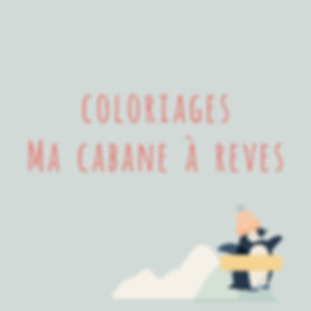 coloriages_Ma Cabane a Reves