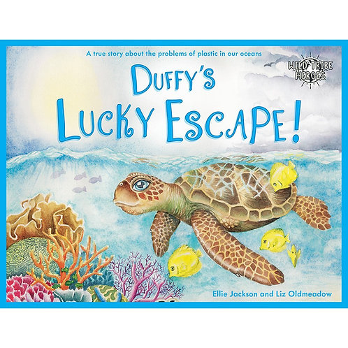 Wild Tribe Heroes Duffy's Lucky Escape Children's Environmentally Friendly Book Signed by Ellie Jackson front cover