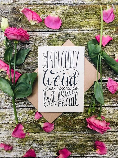 Loop Loop weirdly special valentines plantable card front image