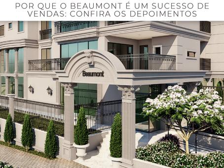 Por que o Beaumont é um sucesso de vendas?