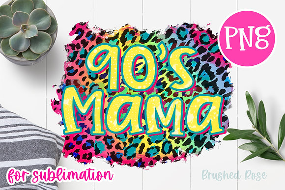 90's Mama Sublimation| cheetah leopard print PNG| colorful