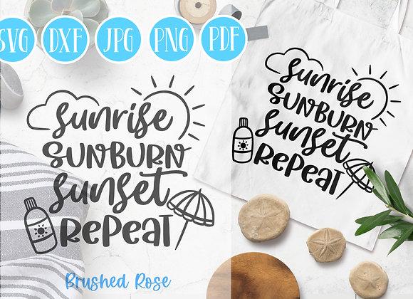 Sunrise Sunburn Sunset Repeat  Summer SVG cut file   Beach Clipart